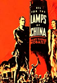 Oil for the Lamps of China (1935) Poster - Movie Forum, Cast, Reviews