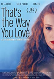 That's the Way You Love Poster