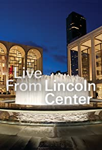 Primary photo for Live from Lincoln Center