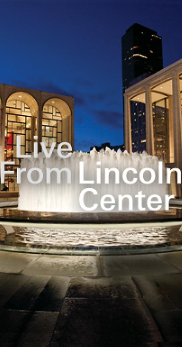 Live from Lincoln Center (TV Series 1976– ) - Full Cast & Crew - IMDb