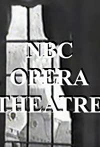 Primary photo for NBC Television Opera Theatre