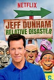 Jeff Dunham: Relative Disaster (2017) 720p