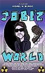 Jobe'z World (2018) Poster