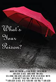 Whats Your Poison Poster