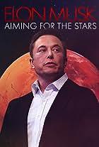 Elon Musk: Aiming for the Stars
