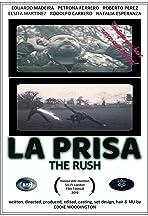 La Prisa - The Rush