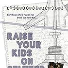 Raise Your Kids on Seltzer (2015)