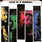 """""""Love is a mother"""", 1 sheet"""