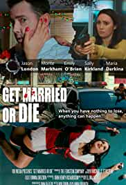 Get Married or Die (2018)