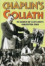 Chaplin's Goliath