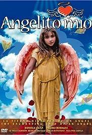 Angelito mío Poster
