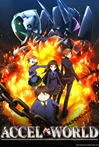 Primary photo for Accel World