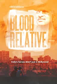 """Blood Relative"" Directed by Nimisha Mukerji"