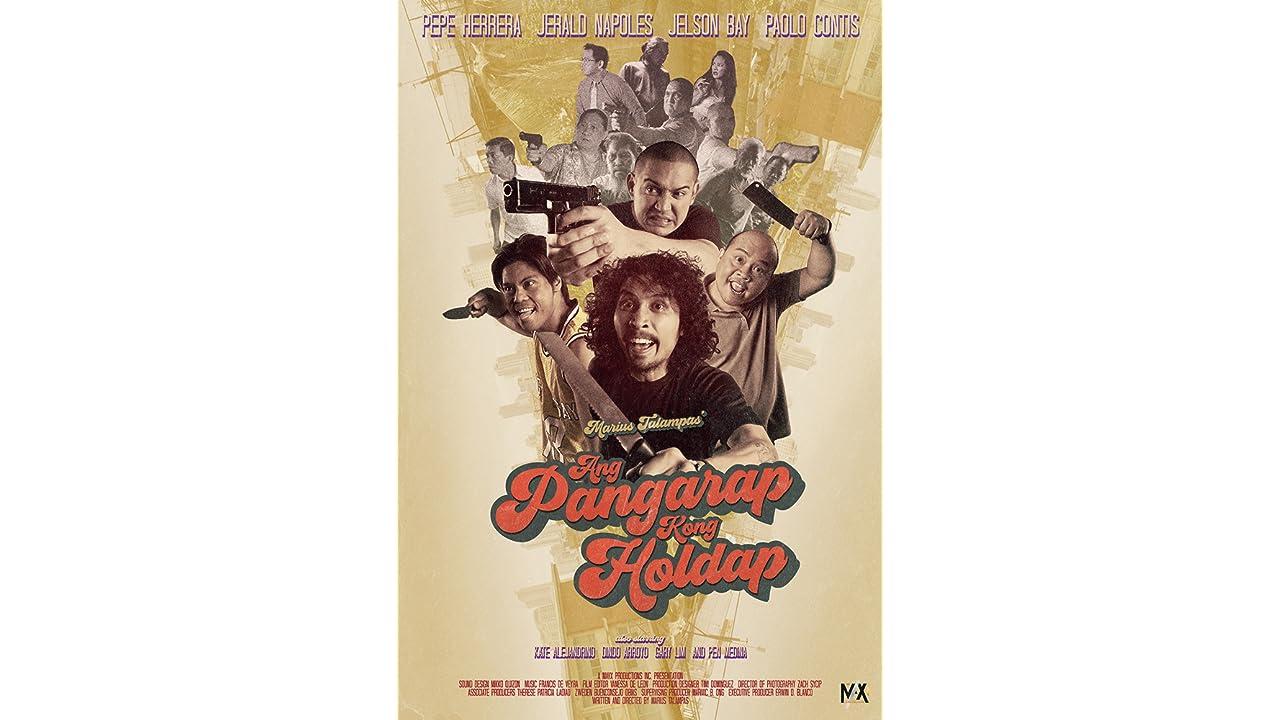 Ver Ang pangarap kong holdap fecha de lanzamiento 28 November 2018  película completa — español latino