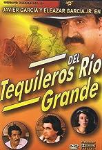Tequileros del Rio Grande