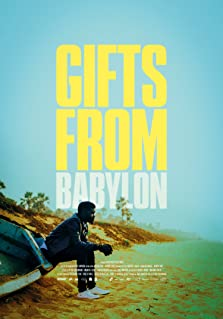Gifts from Babylon (2018)