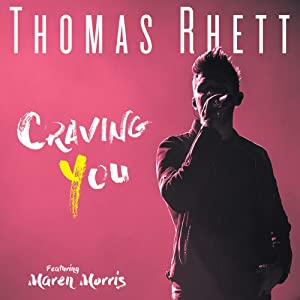 Thomas Rhett Ft. Maren Morris: Craving You in hindi 720p