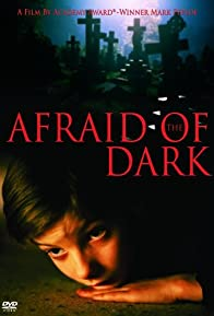 Primary photo for Afraid of the Dark