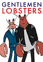 Gentlemen Lobsters
