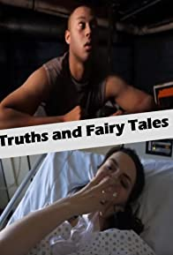 Primary photo for Truths and Fairy Tales