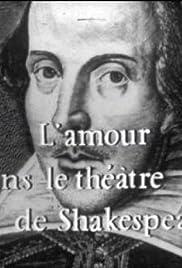 L'amour dans le théâtre de Shakespeare Poster