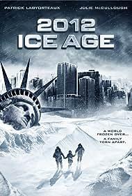 2012: Ice Age (2011)