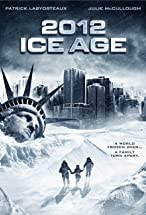 Primary image for 2012: Ice Age