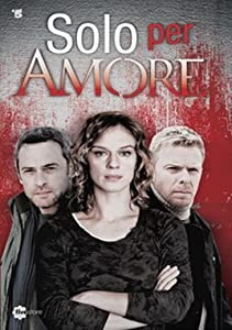 Solo per amore download torrent