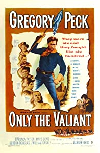 Movies direct download links Only the Valiant William A. Wellman 2160p]