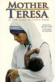 Mother Teresa: In the Name of God's Poor Poster