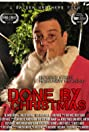 Done by Christmas (2012) Poster
