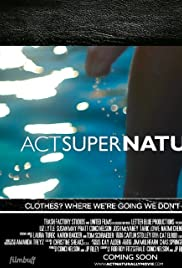Act Super Naturally (2019) film en francais gratuit