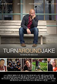 Turn Around Jake (2014) Poster - Movie Forum, Cast, Reviews