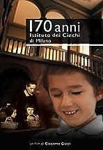 170 anni Istituto dei Ciechi di Milano