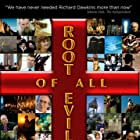 Root of All Evil? (2006)