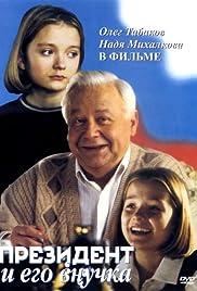 Prezident i ego vnuchka Poster