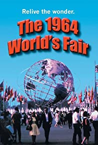 Primary photo for The 1964 World's Fair