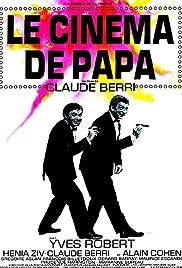 Le cinéma de papa Poster