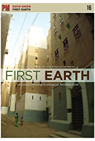 Primary photo for First Earth: Uncompromising Ecological Architecture