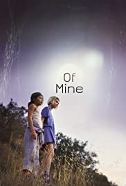 Of Mine Poster