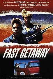 Fast Getaway Poster