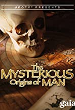 The Mysterious Origins of Man