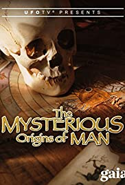 The Mysterious Origins of Man Poster
