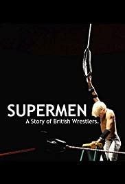 Supermen: A Story of British Wrestlers (2014) 1080p