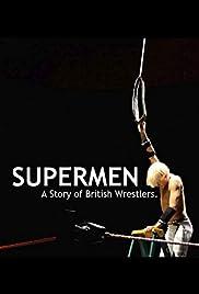 Supermen: A Story of British Wrestlers (2014) 1080p