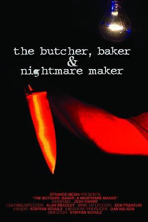 Where to stream The Butcher, Baker & Nightmare Maker