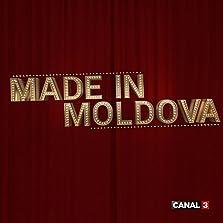 Made in Moldova (2017– )
