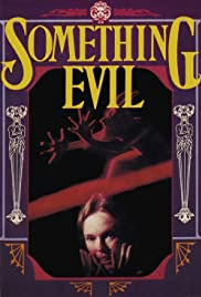 Something Evil (1972) Poster - Movie Forum, Cast, Reviews