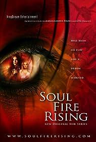 Soul Fire Rising (2009)
