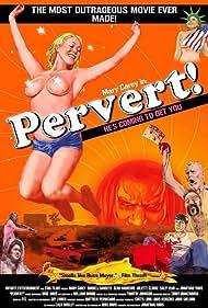 Mary Carey in Pervert! (2005)